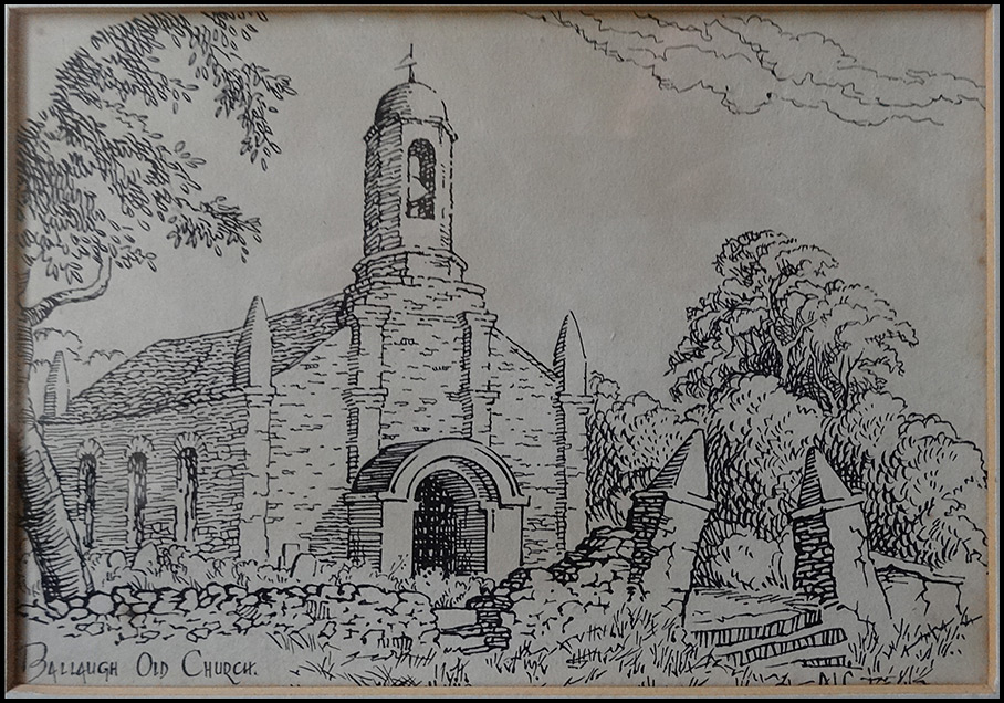 Hand Drawn Picture of Ballaugh Old Church (author unknown) - © Peter Killey